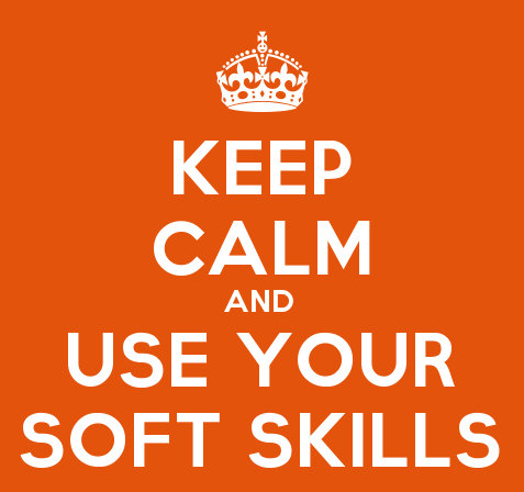 KeepCalmStudio.com-[Crown]-Keep-Calm-And-Use-Your-Soft-Skills (1)